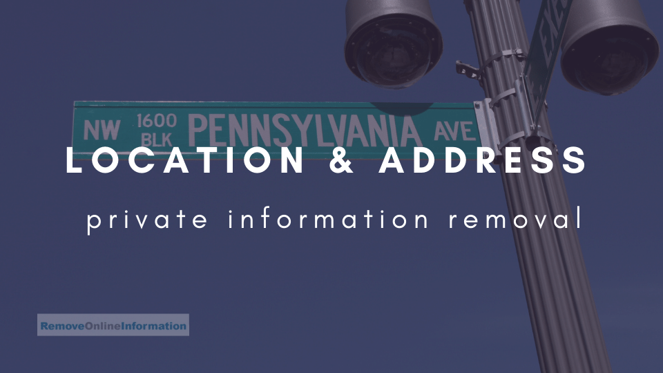 How to Remove Address and Location from the Internet   Remove Online Information