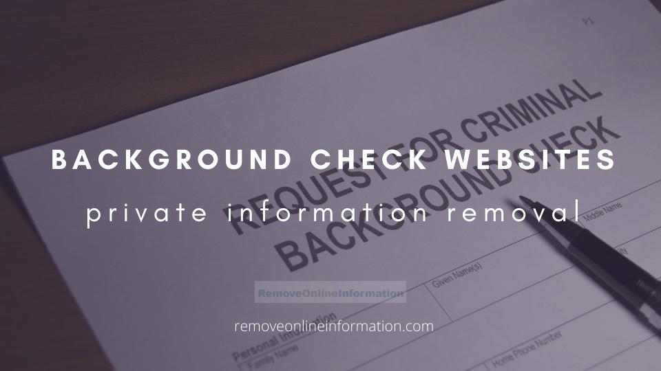 Criminal Background Check Website Removal - Remove Online Information